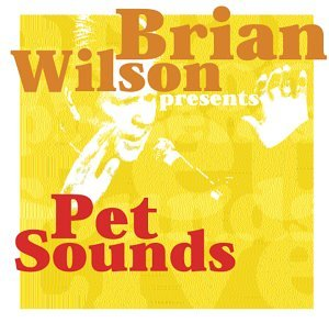 2002 Pet Sounds Live Present