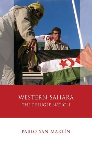 Western Sahara: The Refugee Nation (University of Wales - Iberian and Latin American Studies)