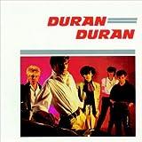 Duran Duran ~ Duran Duran