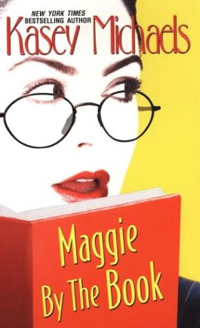 Maggie by the Book, KASEY MICHAELS