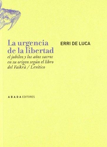 Urgencia De La Libertad,La (LECTURAS DE RELIGIÓN)