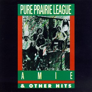 Pure Prairie League - Amie & Other Hits