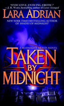 Taken by Midnight (Midnight Breed #8) by Lara Adrian