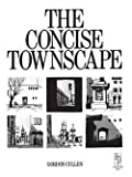 img - for The Concise Townscape (Paperback)--by Gordon Cullen [1995 Edition] book / textbook / text book