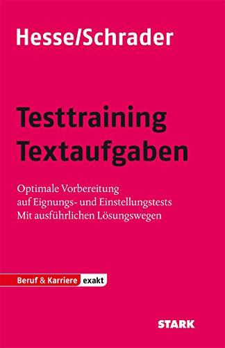 Abbildung: Hesse/Schrader: EXAKT - Testtraining Textaufgaben: Optimale Vorbereitung auf Eignungs- und Einstellungstests. Mit ausführlichen Lösungswegen