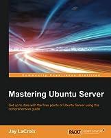 Mastering Ubuntu Server