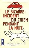 Le Bizarre Incident du chien pendant la nuit par Haddon