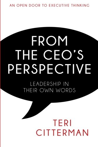 From the CEO's Perspective: Leadership In Their Own Words PDF