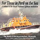 Those in Peril on the Sea HM Royal Marines Band