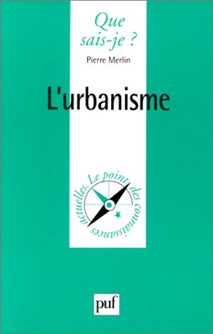Collection Que Sais-Je?: L'Urbanisme (French Edition)