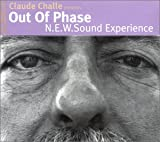 echange, troc Claude Challe - Out Of Phase : N.E.W. Sound Experience