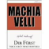 """Machiavelli: Der F�rst (kommentiert)von """"Niccol� Machiavelli"""""""