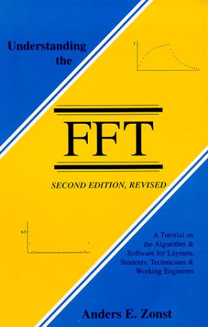 Understanding the FFT, Second Edition, Revised