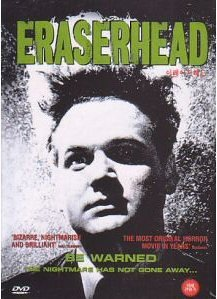 Eraserhead by David Lynch