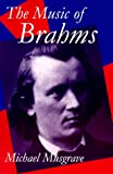 The music of Brahms /
