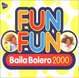fun fun - Baila Bolero (Maxi) - Zortam Music