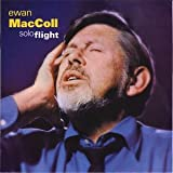 Solo Flight Ewan Maccoll