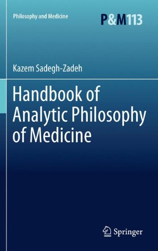 Handbook of Analytic Philosophy of Medicine (Philosophy and Medicine)