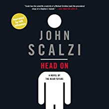 Head On (Narrated by Wil Wheaton) Audiobook by John Scalzi Narrated by Wil Wheaton