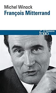 François Mitterrand, Winock, Michel