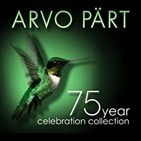 Arvo P�rt: 75 Year Celebration Collection