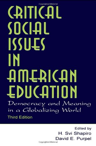 Critical Social Issues in American Education: Democracy...