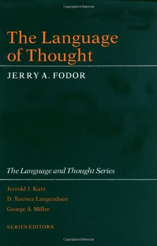 The Language of Thought (Language & Thought Series)