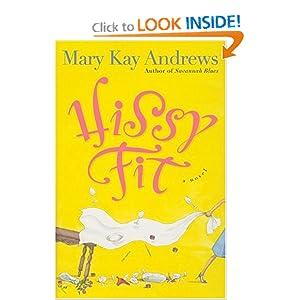 Hissy Fit - Mary Kay Andrews