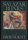 Salazar Blinks (0689120303) by Slavitt, David R.