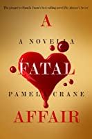 A Fatal Affair (The Mental Madness Suspense Series Book 1) (English Edition)
