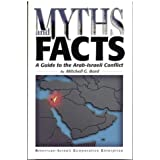 Myths and Facts: a Guide to the Arab-Israeli Conflictby Mitchell G. Bad