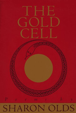 The Gold Cell (Knopf Poetry Series), SHARON OLDS