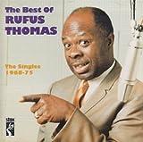 Best of Rufus Thomas: Singles