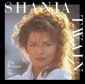 Original album cover of The Woman in Me by Shania Twain