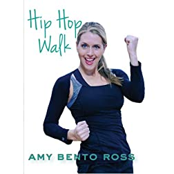 Amy Bento: Hip Hop Walk Workout