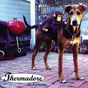Thermadore – Monkey on Rico (1996) [FLAC]
