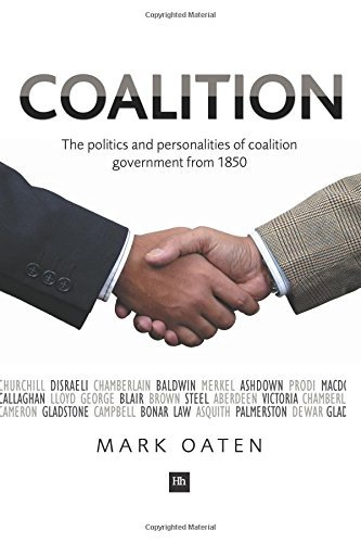 coalition-the-politics-and-personalities-of-coalition-government-from-1850-by-mark-oaten-2010-08-25
