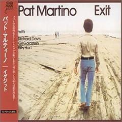 ♪イグジット /パット・マルティーノ