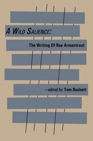 A Wild Salience: The Writing of Rae Armantrout