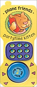 Partytime Kitten (Phone Friends) Steve Bland