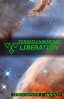 Zandeji Chronicles: Liberation (Volume 1)