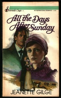 All the Days After Sunday (Serenade/Saga), Jeanette Gilge