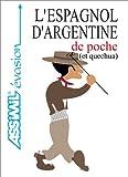 echange, troc Guides de Poche Assimil - L'Espagnol d'Argentine de poche