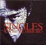 Singles(氷室京介)