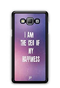 YuBingo I am the CEO of My happiness Mobile Case Back Cover for Samsung Galaxy A7