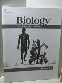 A Beka Book Biology God's Living Creation Grade 10 2nd Edition Text Student Teac
