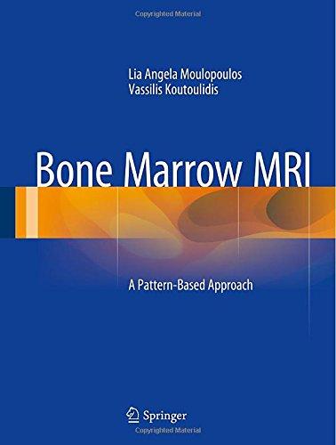 Bone Marrow MRI: A Pattern-Based Approach PDF