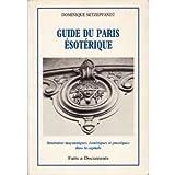 echange, troc Dominique Setzepfandt - Guide du Paris ésotérique
