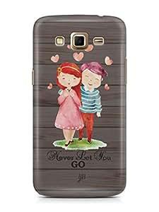 YuBingo Never Let You Go Mobile Case Back Cover for Samsung Galaxy Grand 2
