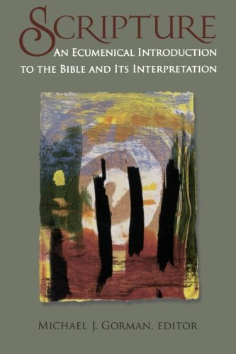 Scripture: An Ecumenical Introduction to the Bible and Its Interpretation PDF